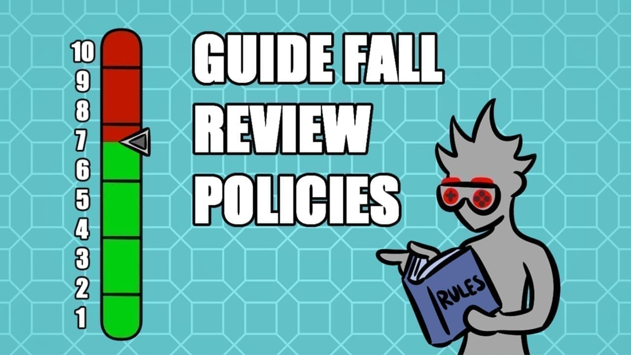 Guide Fall Review Policy