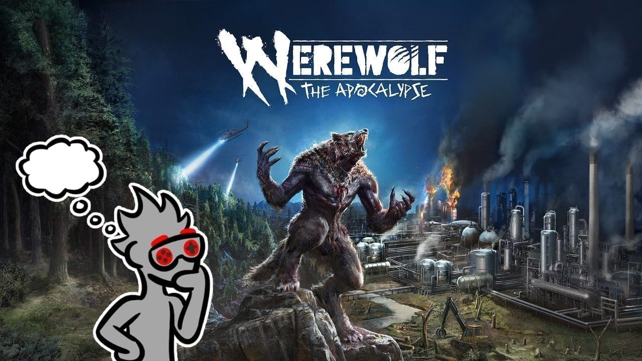 Werewolf: The Apocalyse - Earthblood review